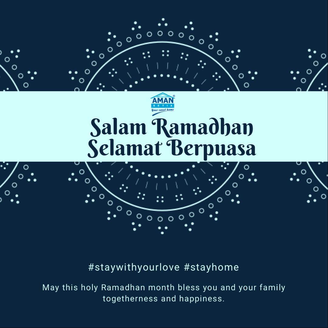 Salam Ramadhan & Selamat Berpuasa
